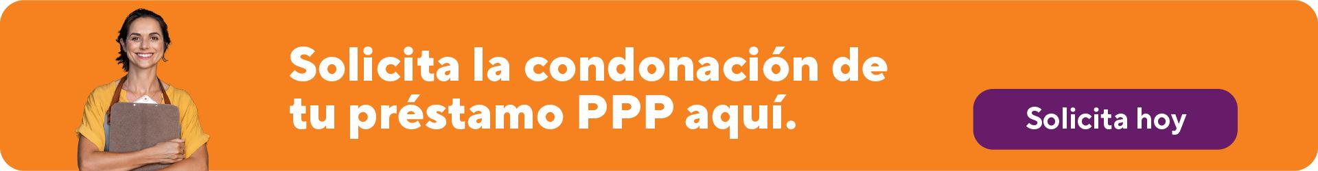 Solicita la condonación de tu préstamo PPP aquí.