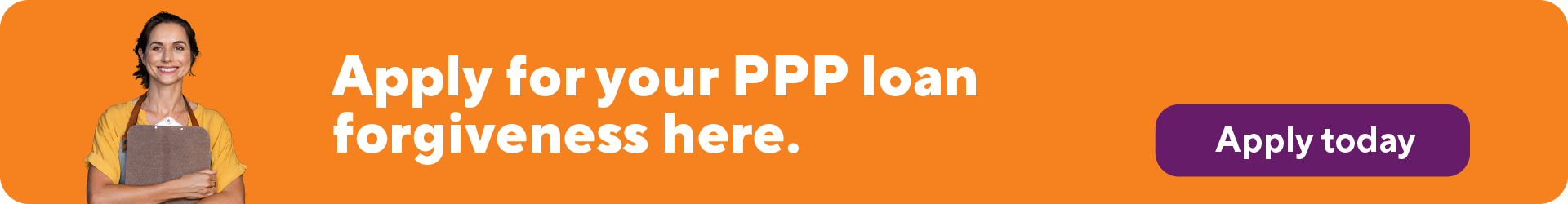 Apply for your PPP loan forgiveness here.